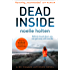 Dead Inside: A totally gripping and terrifying serial killer thriller (Maggie Jamieson Crime Thriller, Book 1)