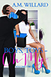 Boys, Toys - Oh My! Volume 2 (The Business of Sex)