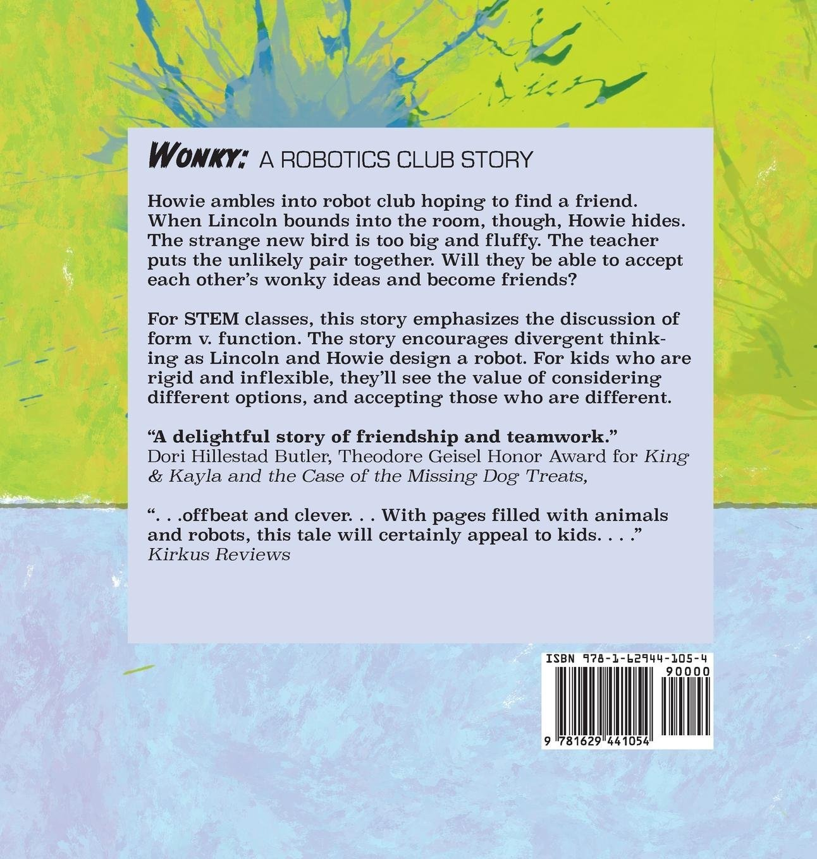 Wonky A Robotics Club Story Darcy Pattison Nathaniel Gold