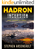 HADRON Incursion: (Book 3)