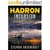 HADRON Incursion: (Book 3)