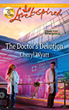 The Doctor's Devotion (Eagle Point Emergency)