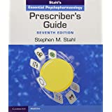 Prescriber's Guide (Stahl's Essential Psychopharmacology)