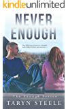 Never Enough (The Enough Series Book 2)