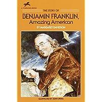 Story Of Benjamin Franklin