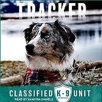Tracker: Classified K-9 Unit Series, Book 6