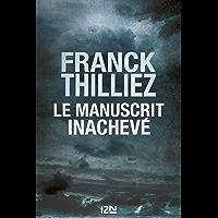 Le Manuscrit inachevé: Thriller