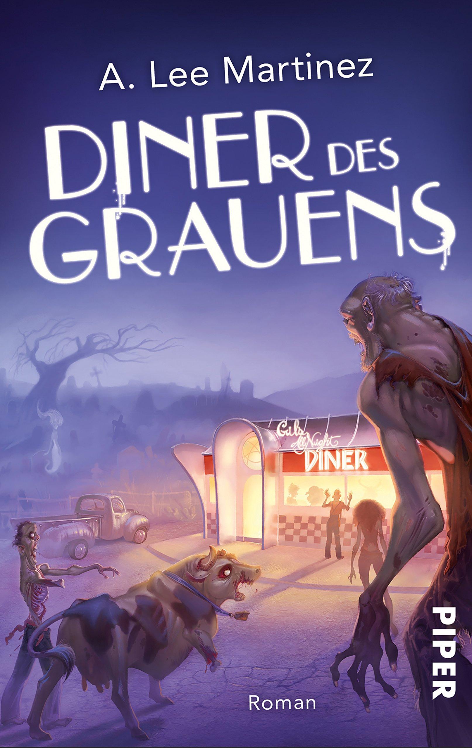 Diner des Grauens: Roman