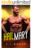 Hail Mary: A Second Chance Romance (Bad Ballers Book 3)