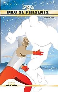 Pro Se Presents: December 2011