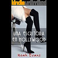 Una escritora en Hollywood (Una escritora con suerte (Novela Final) nº 4)