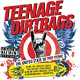 Teenage Dirtbags [Explicit]