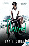 Flawed (Caught By The Bad Boys Book 2) (English Edition)