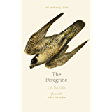 The Peregrine: 50th Anniversary Edition: Afterword by Robert Macfarlane