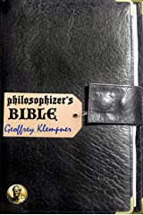 Philosophizer's Bible Kindle Edition