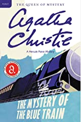 The Mystery of the Blue Train: Hercule Poirot Investigates (Hercule Poirot series Book 6) Kindle Edition