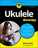 Ukulele for Dummies - 3rd Edition