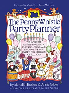 Penny Whistle Birthday Party Book Meredith Brokaw Annie Gilbar - Childrens birthday party planners
