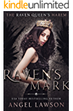 Raven's Mark: (The Raven Queen's Harem Part One) (English Edition)