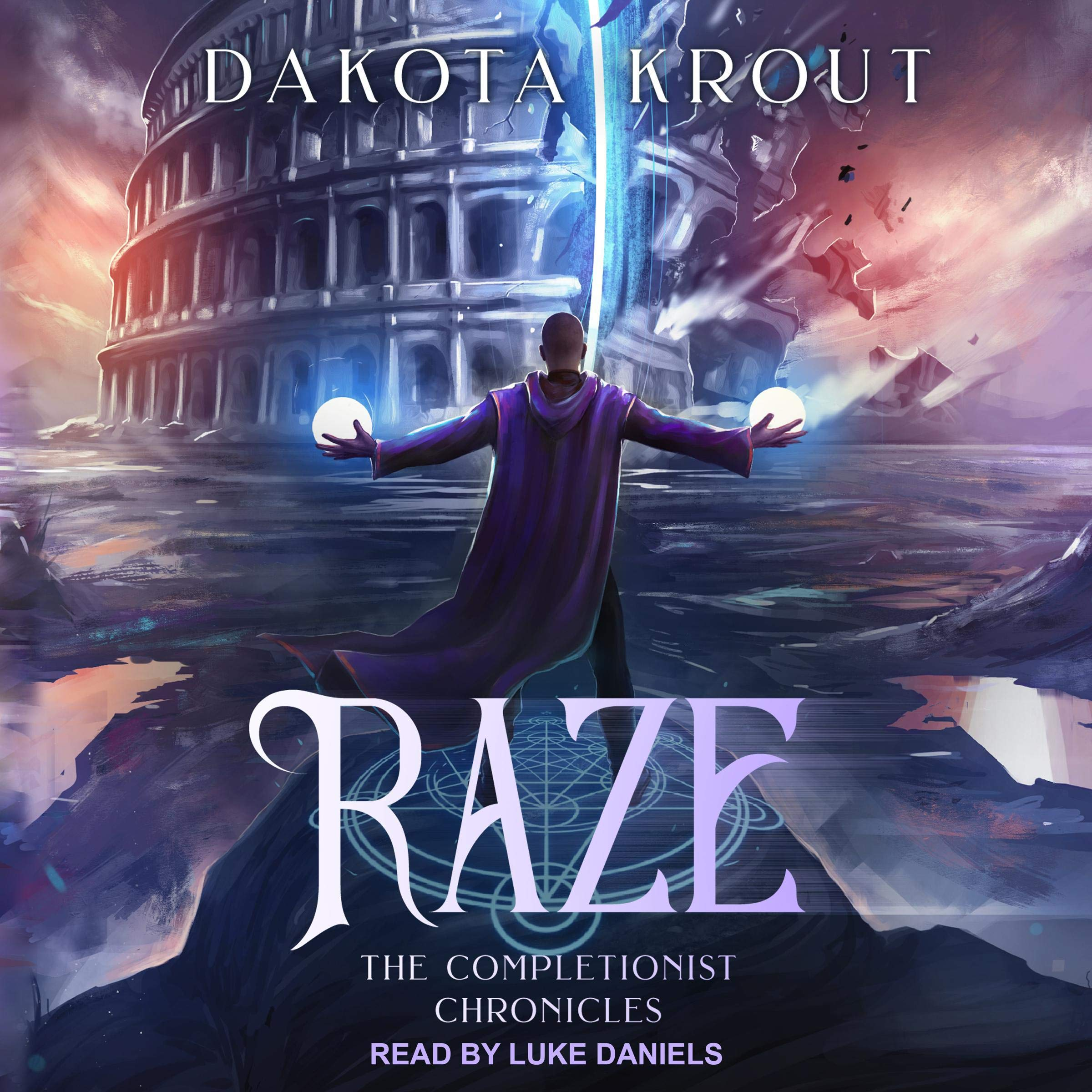 Raze: Completionist Chronicles Series Book 4
