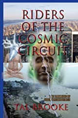 Riders of the Cosmic Circuit: The Dark Side of Superconsciousness Kindle Edition