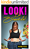 Look! I'm Beautiful (Based on stories Book 2)