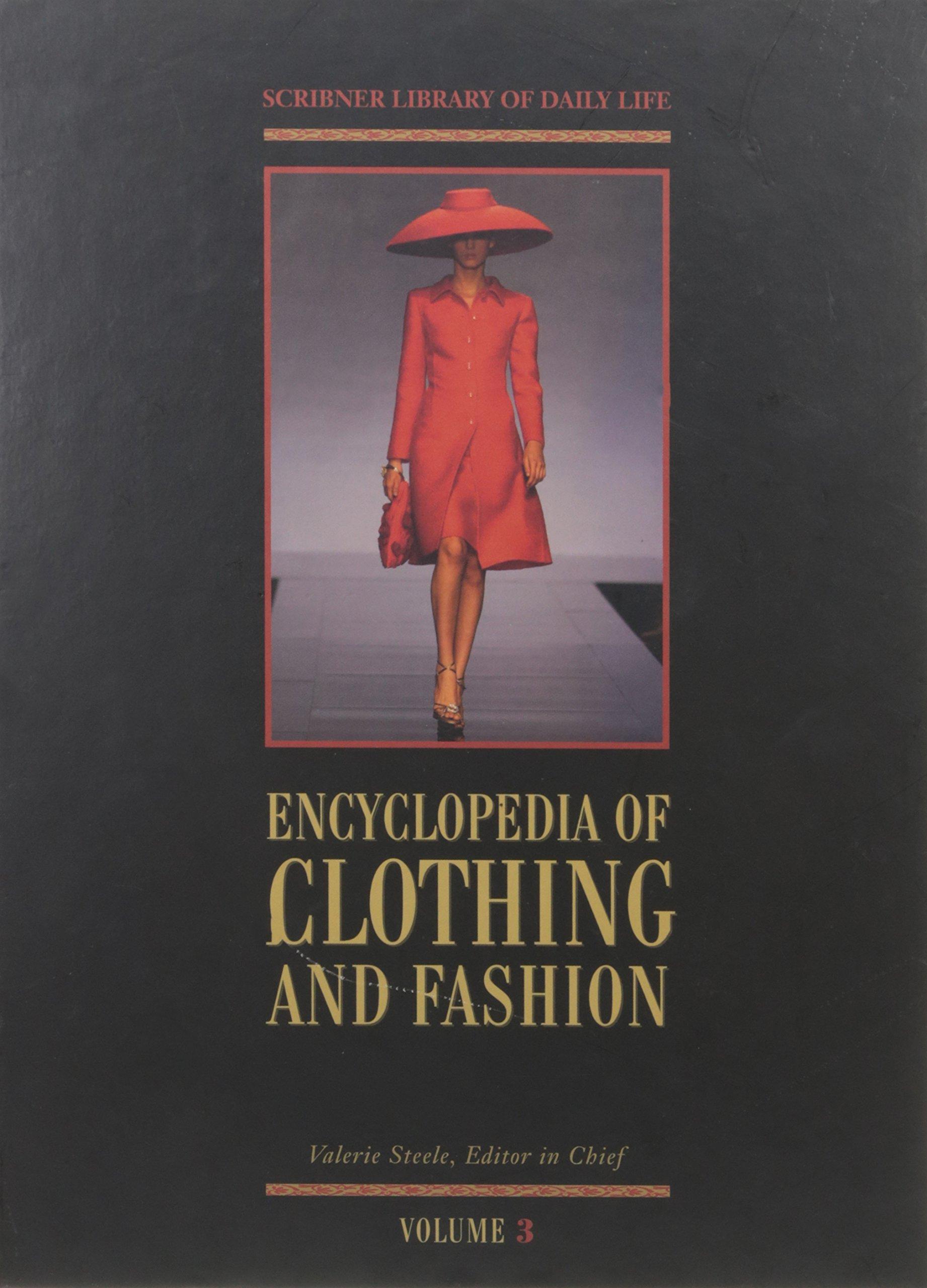 40550ab005 Encyclopedia Of Clothing And Fashion: Valerie Steele: 9780684313979 ...