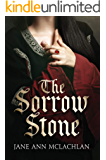 The Sorrow Stone: A Medieval Historical Fiction Novel (Medieval Stones Series)
