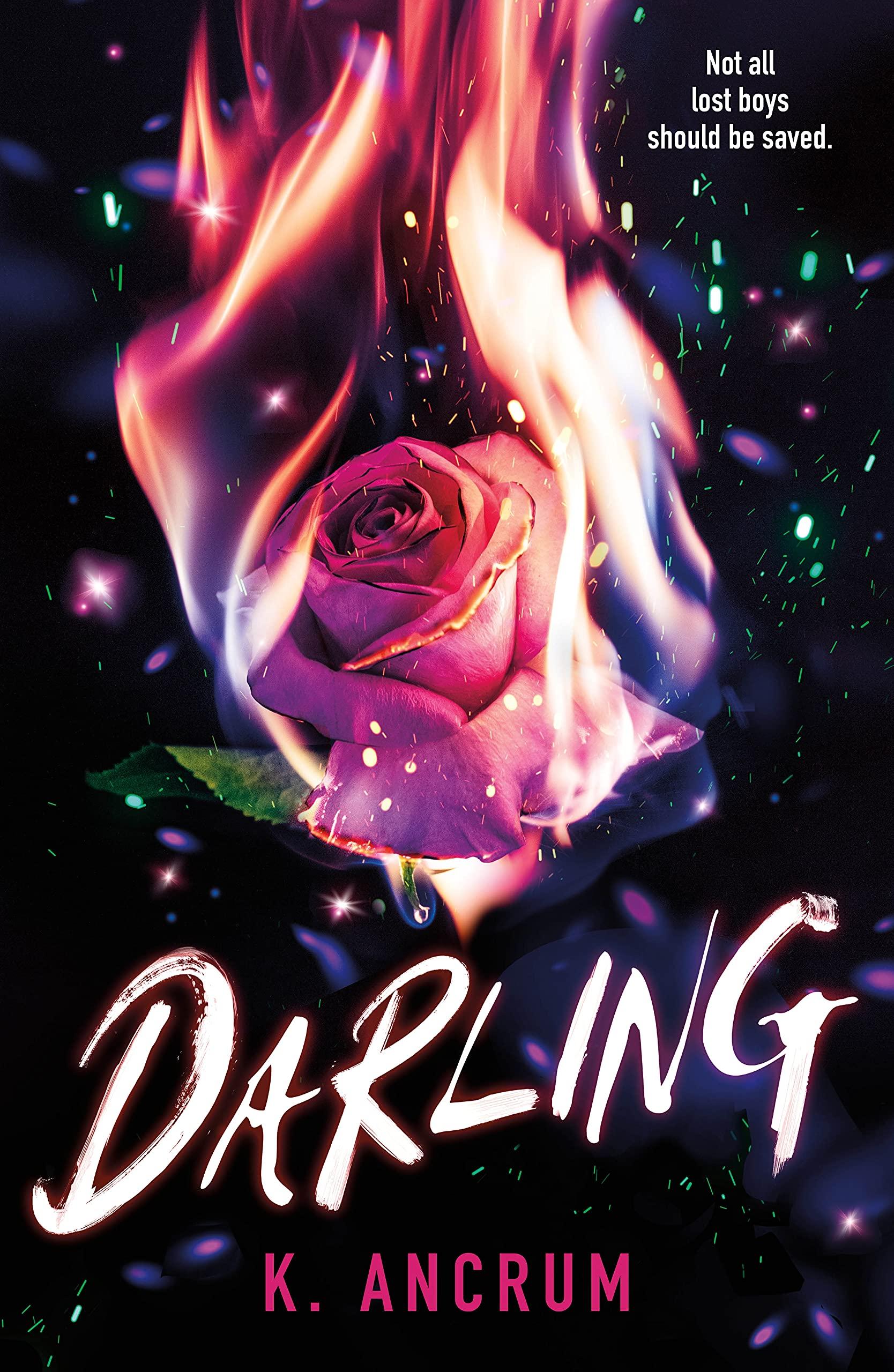 Amazon.com: Darling: 9781250265265: Ancrum, K.: Books