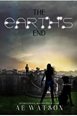 The Earth's End: The Seventh Day Book 3 (The Seventh Day Series) Kindle Edition