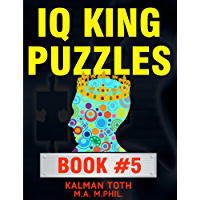 IQ King Puzzles: Book #5 (English Edition)