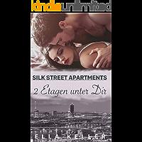 Zwei Etagen unter Dir: Silk Street Apartments