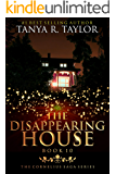The Disappearing House (The Cornelius Saga Book 10)