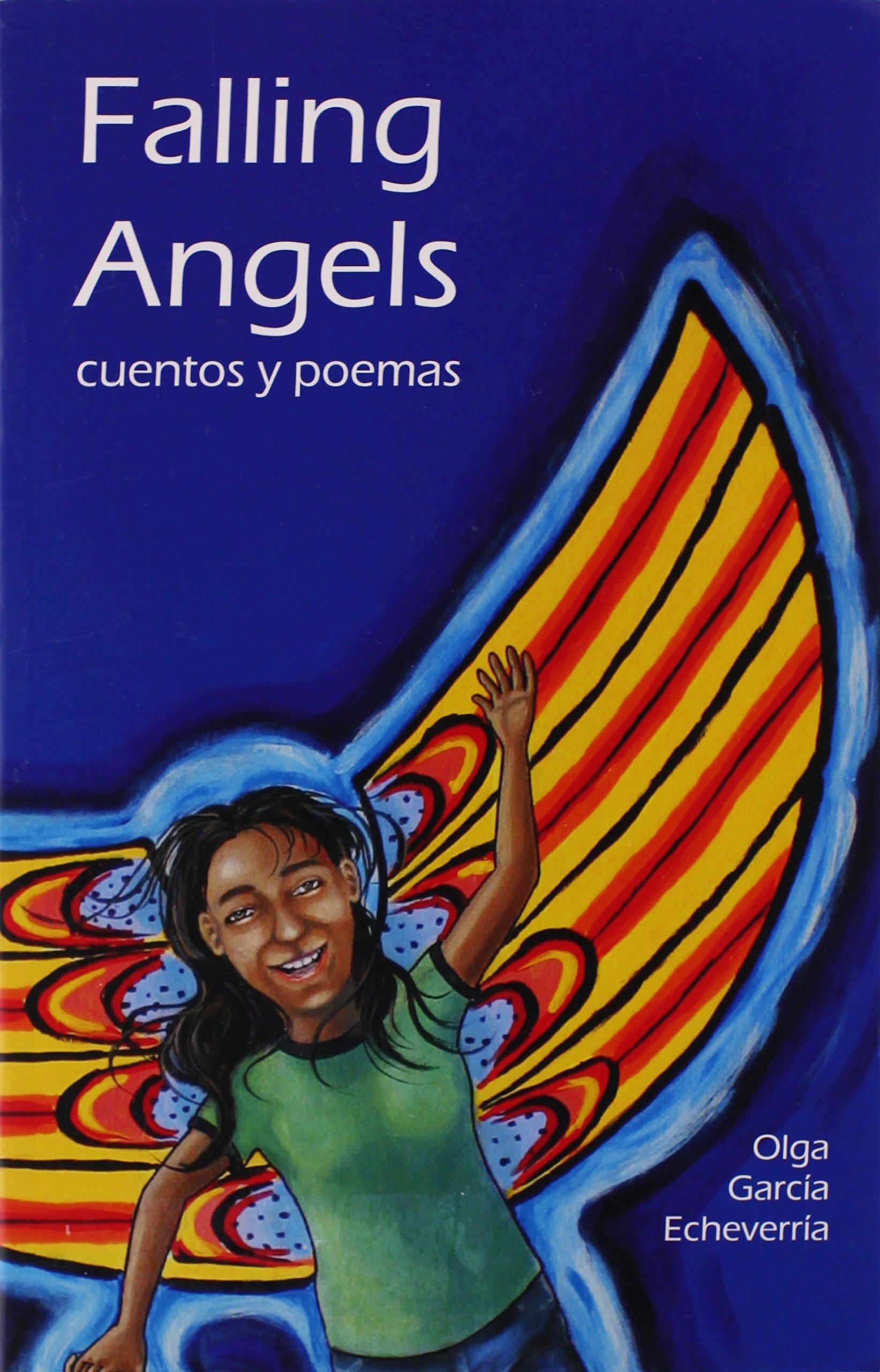 Falling Angels: Cuentos Y Poemas: Olga Garcia Echeverria: 9780971703568:  Amazon: Books