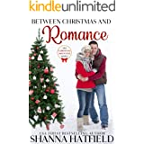 Between Christmas and Romance: Christmas Mountain Clean Romance Series Book 7