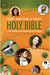 NIV, Our Heritage and Faith Holy Bible for African-American Teens, eBook Kindle Edition