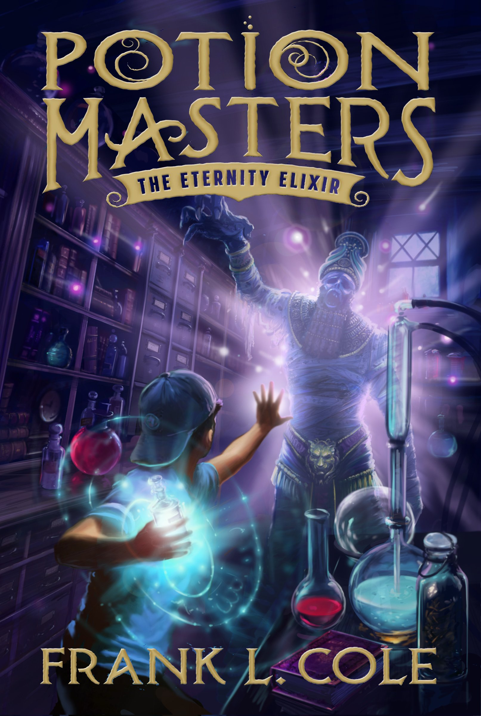 Read Online The Eternity Elixir (Potion Masters) pdf