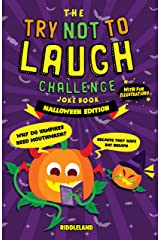 The Try Not to Laugh Challenge: Joke Book for Kids and Family: Halloween - Trick or Treat Edition: A Fun and Interactive Joke Book for Boys and Girls: Ages 6, 7, 8, 9, 10, 11, and 12 Years Old Kindle Edition