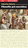 Filosofia Pré-Socrática - Série L&PM Pocket Encyclopaedia