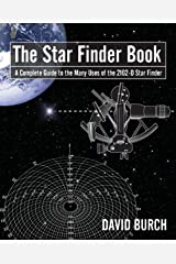 The Star Finder Book: A Complete Guide to the Many Uses of the 2102-D Star Finder, 2nd Edition Paperback