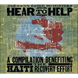 Hear to Help - A Compilation Benefiting the Haiti Recovery Effort