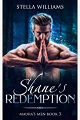 Shane's Redemption (Maura's Men Book 3) Kindle Edition