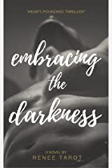 Embracing the Darkness: African American Fiction Kindle Edition