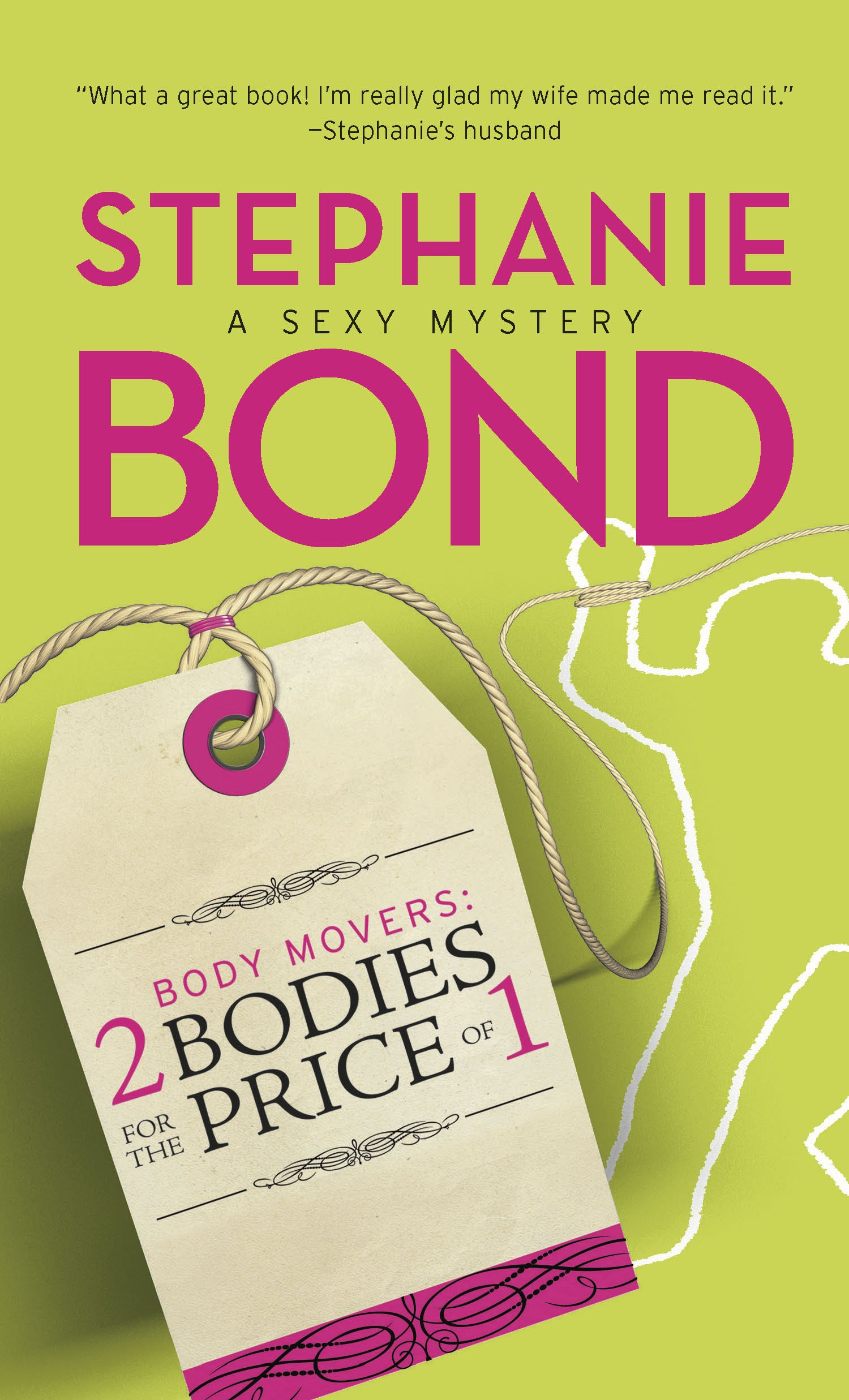 Body Movers: 2 Bodies for the Price of 1 (Body Movers Novel): Amazon.co.uk: Stephanie  Bond: 9780778324843: Books