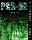 PCB-RE: Tools & Techniques