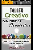 Taller creativo para futuros novelistas