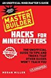 Hacks for Minecrafters: Master Builder: The