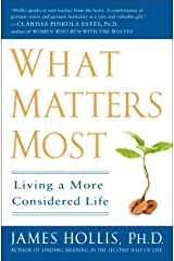 What Matters Most: Living a More Considered Life Paperback