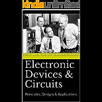 Electronic Devices & Circuits: Principles, Designs & Applications (Sachan Book 4)