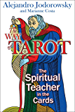 The Way of Tarot: The Spiritual Teacher in the Cards (English Edition)